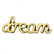 Inspirational words Dream  Antiek goud