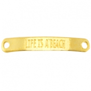 "Metalen tussenstuk met quote ""LIFE IS A BEACH"" Goud"