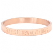 "Stainless steel armband met quote ""SAY YES TO NEW ADVENTURES"" Rosegold"